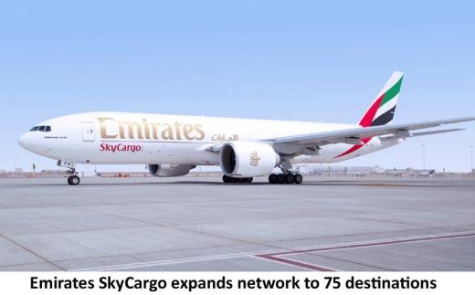 Emirates SkyCargo's global network grows to 75 destinations