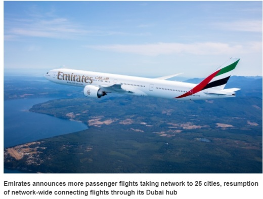 Emirates announces more passenger flights taking network to 25 cities, resumption of network-wide connecting flights through its Dubai hub
